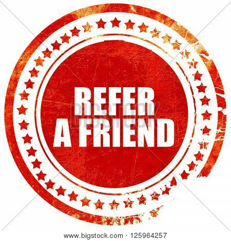 refer a friend, isolated red stamp on a solid white background