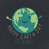 """Earth Day Illustration. Earth smiling and reveals a hug. """"Happy Earth Day. 22 April"""" text. Grunge layers easily edited. poster"""