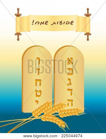 Jewish holiday of Shavuot, greeting card with tablets of stone, wheat ears and scroll with greeting inscription hebrew - Happy Shavuot