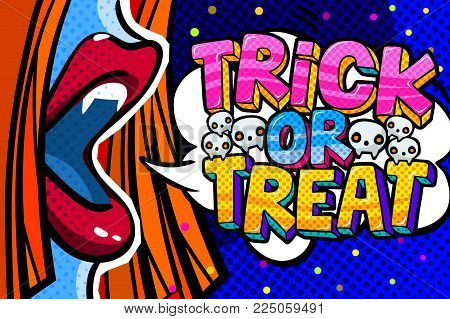 Halloween illustration. Open red mouth with fangs and Trick or Treat message in pop art style. Vector illustration.
