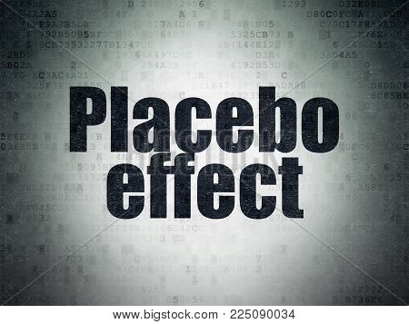 Health concept: Painted black word Placebo Effect on Digital Data Paper background