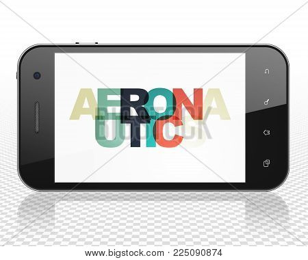 Science concept: Smartphone with Painted multicolor text Aeronautics on display, 3D rendering