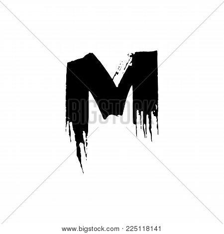 Letter M. Handwritten by dry brush. Rough strokes font. Vector illustration. Grunge style elegant alphabet