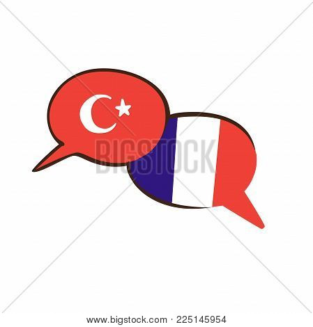 Vector Illustration With Two Hand Drawn Doodle Speech Bubbles With National Flags Of Turkey And Fran
