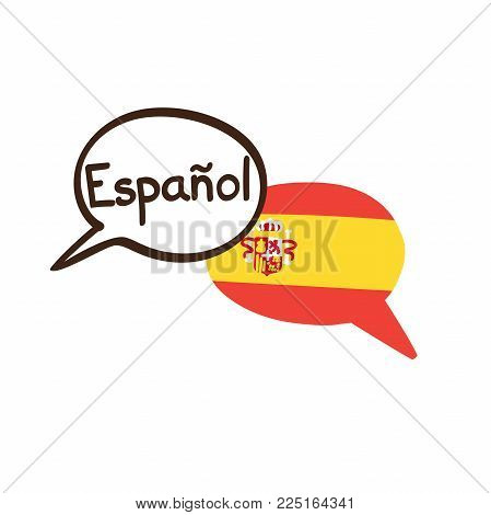 Vector Illustration With Two Hand Drawn Doodle Speech Bubbles With A National Flag Of Spain And Hand