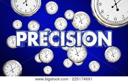 Precision Clocks Precise Time Word 3d Illustration