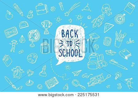 Concept of education. Back to school on blue background. Freehand drawing school items.