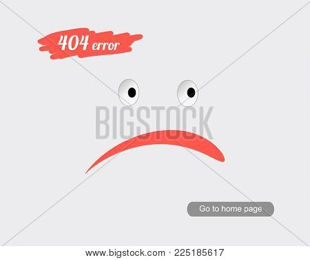 404 Error Page. Illustration for Website Error Page. Sad face on a grey background. Template reports that the page is not found.