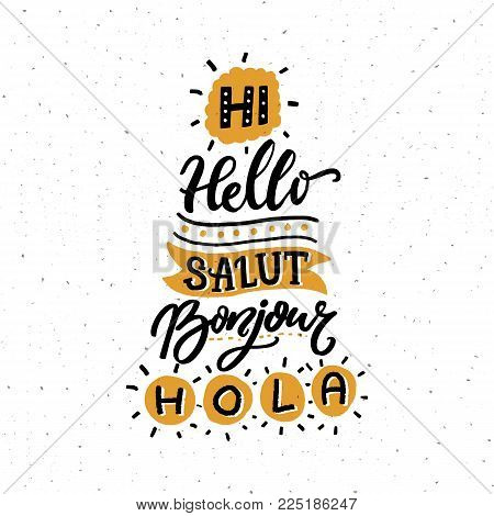 Word Hello in different european languages. Salut, french bonjour, spanish hola. Typography poster or stencil for language schools, hotels and hostels