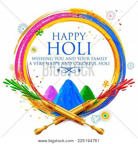 illustration of colorful gulal powder color and pichkari for Happy Holi Background