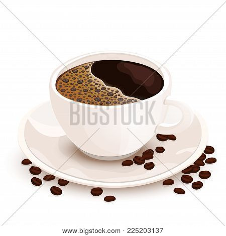 Cup of coffee vector realistic illustration. White cup of black coffee on a saucer on which coffee beans are scattered, isolated on white