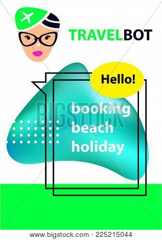 Voice travel service chat bot, virtual online help customer support. Chatbot for bookink beach holiday.