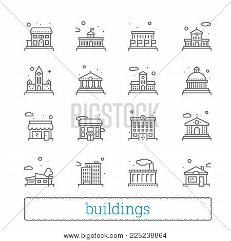 Building thin line icons. Public, government, education and personal houses. Modern linear vector design elements of places for maps, web interface and mobile services. Isolated on white.