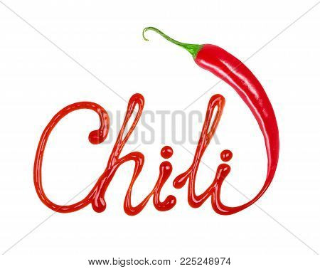 The word Chili written with ketchup and red hot natural chili pepper pod, conceptual image on white background