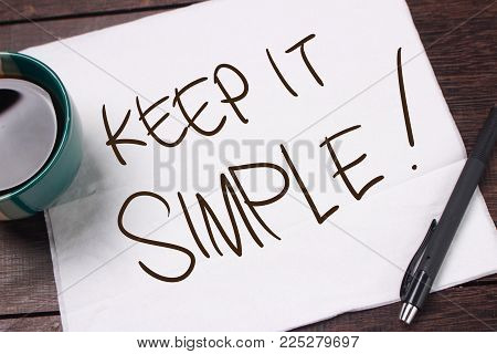 Keep It Simple. Motivational Text