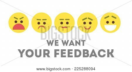 We want your feedback. Different emotions illustration.
