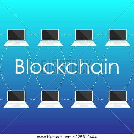 Blockchain concept from laptop screen. Secure e- business, digital finance operations.