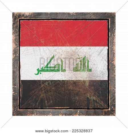 3d Rendering Of An Iraq Flag Over A Rusty Metallic Plate Wit A Rusty Frame. Isolated On White Backgr