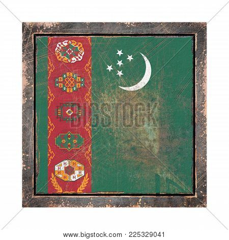 3d Rendering Of A Turkmenistan Flag Over A Rusty Metallic Plate Wit A Rusty Frame. Isolated On White