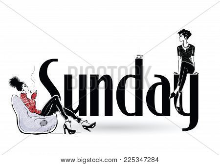 Sunday with fashion girl in sketch style. Vector illustration