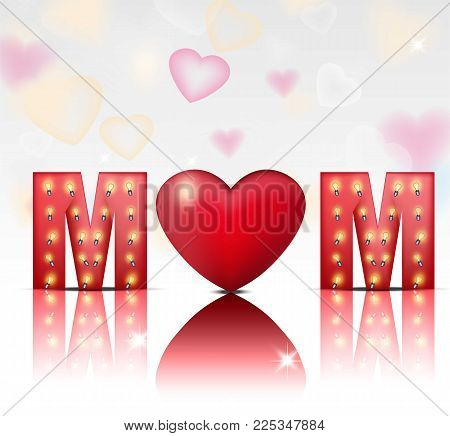 Love Mom text card Vector. Lights background