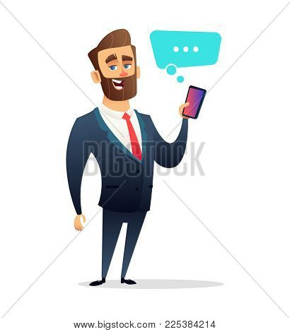 Successful beard businessman character Holding smart Phone. Call, Using Smart Cellphone. Business concept illustration.