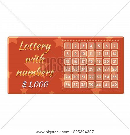 Lottery ticket for drawing money and prizes. Ticket for event, concept of financial success, growth, luck, money well-being, fortune. Game with numbers. Win in lottery, winning. Vector illustration.