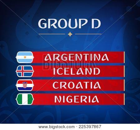 Football Championship Groups. Set Of National Flags. Draw Result. Soccer World Tournament. Group D