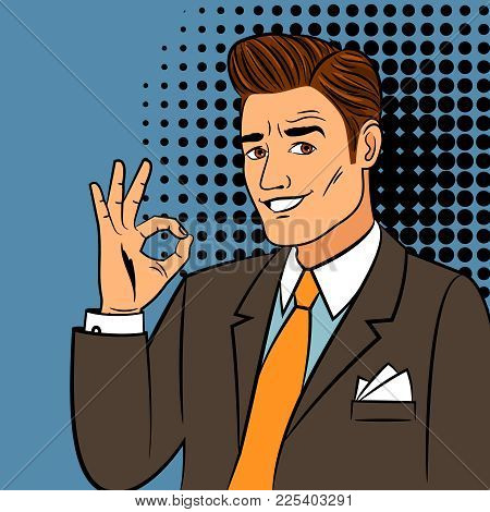 Pop Art Ok Man. Vintage Cartoon Handsome Young Business Man Smiling And Showing Okay Sign Vector Ill
