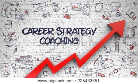 Career Strategy Coaching - Improvement Concept With Doodle Design Icons Around On The White Brickwal