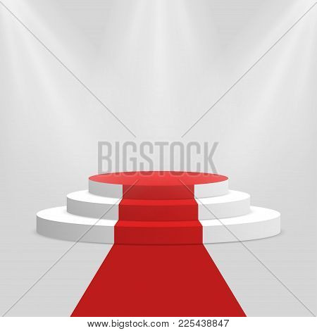 Red Carpet And Podium. White Round Pedestal With Stairs Isolated On Background. Stage For Winners An