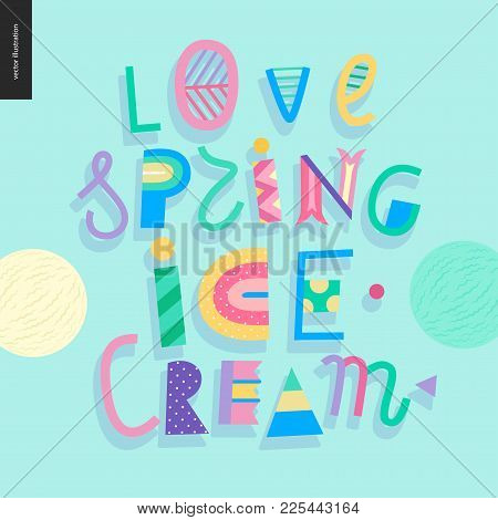 Love Spring Ice Cream Lettering And Two Ice Cream Scoops