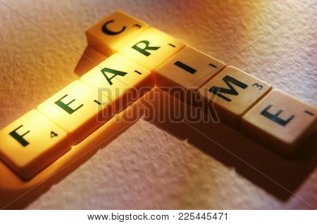 Cleckheaton, West Yorkshire, Uk: Scrabble Board Game Letters Spelling The Words Fear Crime, 1st June