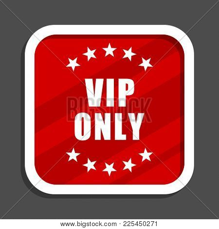 Vip only icon. Flat design square internet banner.