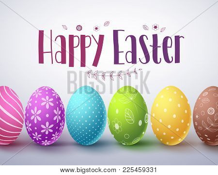 Happy Easter Vector Design With Set Of Colorful Easter Eggs Elements And Greeting Text In White Back