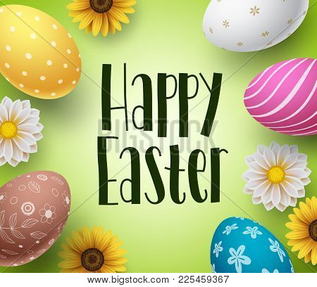 Happy Easter Background Design Template With Colorful Eggs And Daisy Flowers Boarder. Easter Greetin