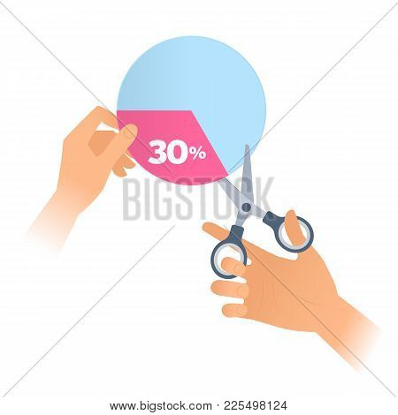 Human Hand Is Using A Scissors To Cut A 30 Percent Section Of Pie Chart Off. Flat Illustration Of St