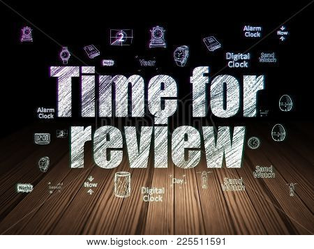 Time Concept: Glowing Text Time For Review,  Hand Drawing Time Icons In Grunge Dark Room With Wooden