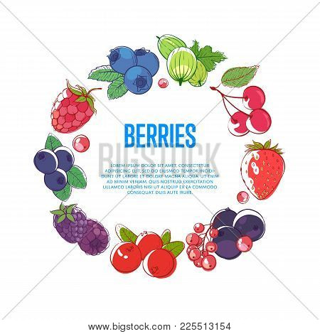 Juicy And Sweet Berries Round Frame With Ripe Raspberry, Blackberry, Strawberry, Gooseberry, Currant