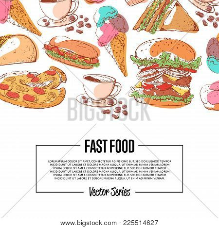 Fast Food Poster With Taco, Donut, Hot Dog, Cup Of Coffee, Ice Cream Cone, Pizza, Hamburger And Sand