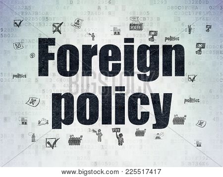 Political Concept: Painted Black Text Foreign Policy On Digital Data Paper Background With  Hand Dra
