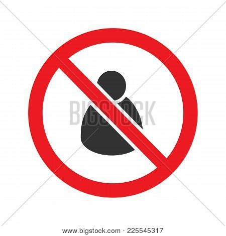 Man In Prohibition Circle Glyph Icon. Stop Silhouette Symbol. Forbidden Sign With User. Negative Spa