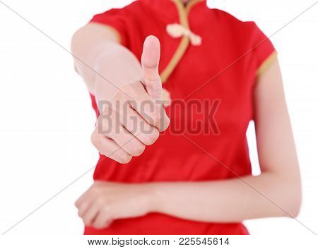 Woman Wear Red Cheongsam And Thumb Up In Concept Of Happy Chinese New Year Isolated On White Backgro