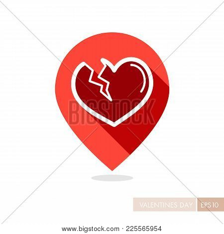 Broken Heart Pin Map Icon. Valentines Day Symbol. Map Pointer. Vector Illustration, Romance Elements