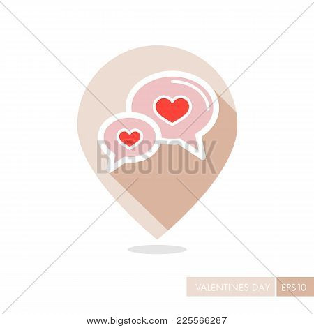 Speech Bubbles With Heart Pin Map Icon. Valentines Day Symbol. Map Pointer. Vector Illustration, Rom