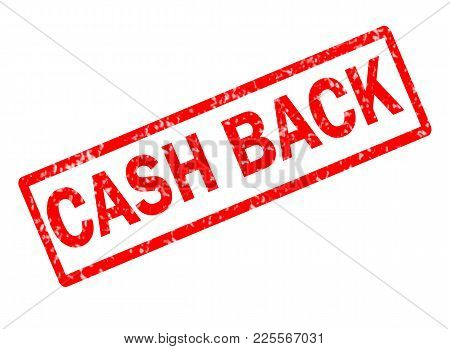Cash Back Red Stamp Text On White Background. Cash Back Stamp Sign. Cash Back Red Rubber Stamp.