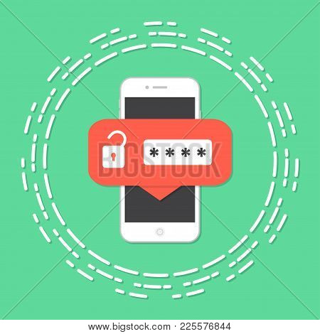 Mobile Phone Unlocked Notification Button And Password Field Vector, Concept Of Smartphone Security,