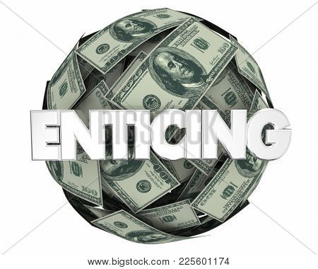 Enticing Money Ball Sphere Incentives 3d Illustration