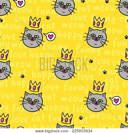Yellow Background With Funny Cat, Hearts And Text. Vector Seamless Pattern With Animal. Funny Face.