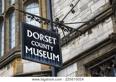Dorset, Uk - August 14th 2017: The Sign Above The Entrance To The Dorset County Museum Located On Hi